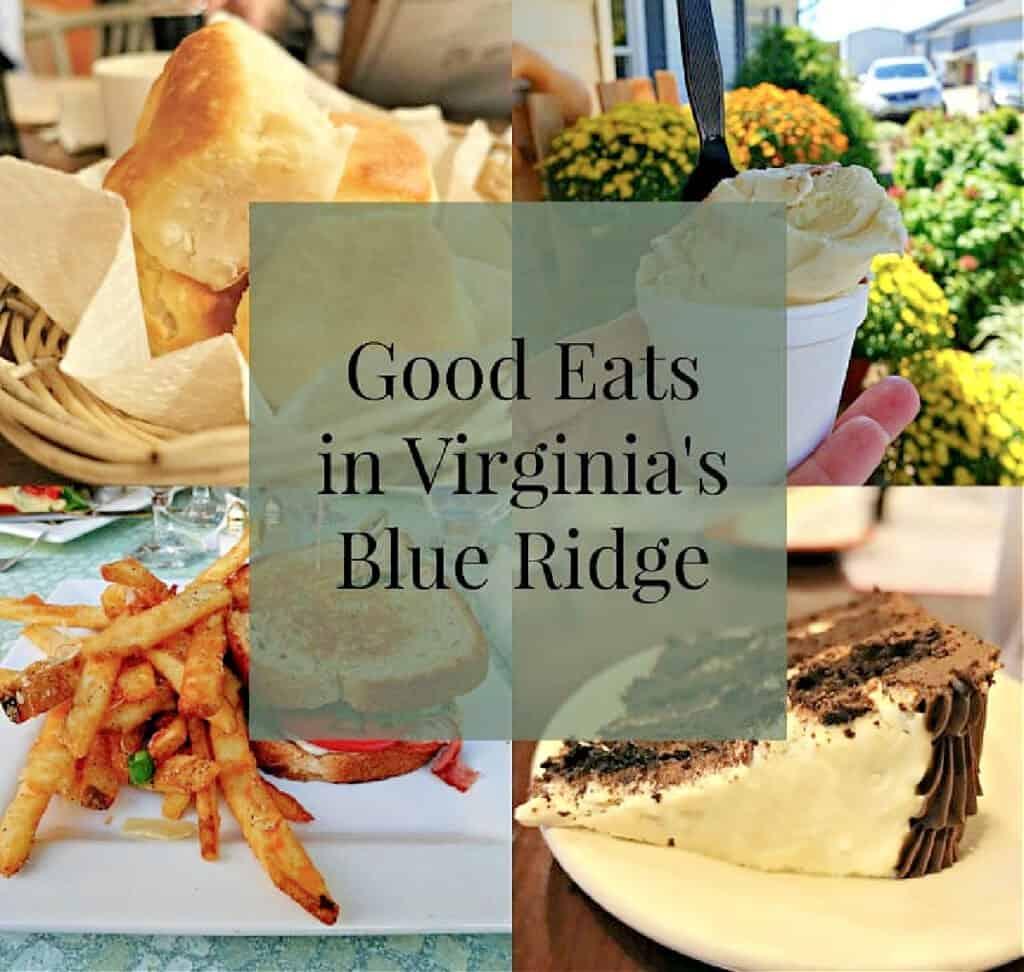 Good Eats In Virginia's Blue Ridge sign