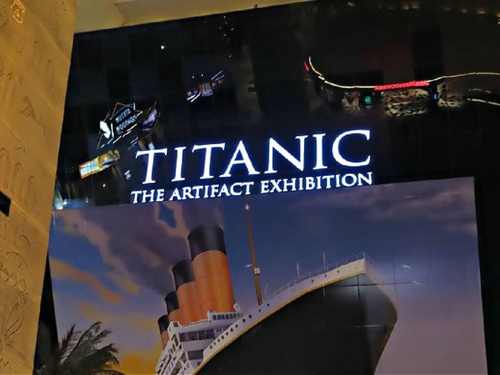 Titanic Exhibit sign