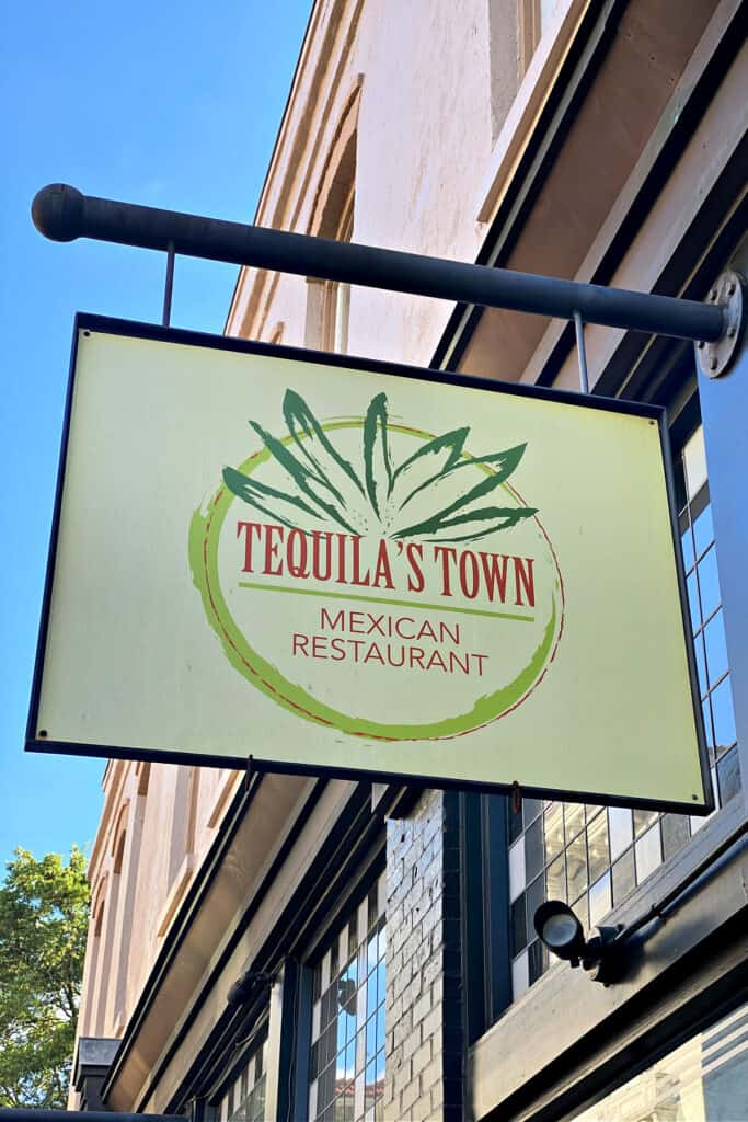 Tequila's Town sign